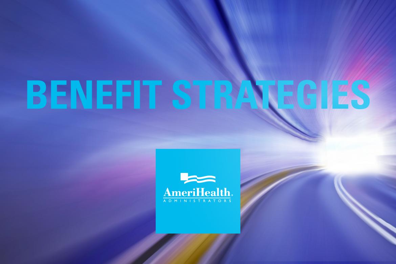Benefit Strategies – AmeriHealth Administrators Newsroom